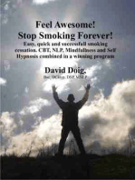 Feel Awesome, Stop Smoking Forever!