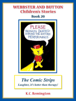 Webbster and Button Children's Stories Book 20, The Comic Strips, Laughter, it's better than therapy!