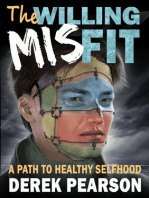 The Willing Misfit