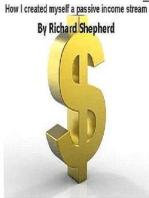 How I created myself a passive income stream