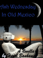 Ash Wednesday In Old Mexico