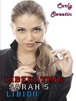 Liberating Sarah's Libido