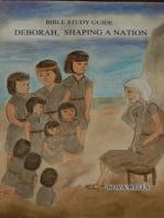 Bible Study Guide (Deborah, Shaping A Nation)
