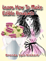 Learn How To Make Edible Bouquets