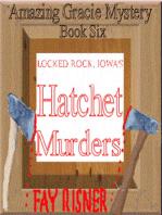 Locked Rock, Iowa's Hatchet Murders-book 6-Amazing Gracie Mystery Series