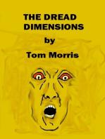 The Dread Dimensions
