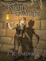 Ruins of Change