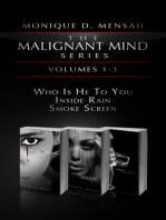 The Malignant Mind Series