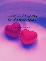 Love and Loyalty (and Other Tales)