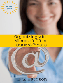 Organizing With Microsoft Office Outlook 2010