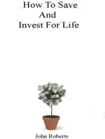 How To Save And Invest For Life