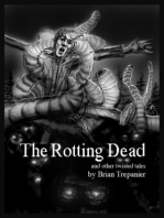 The Rotting Dead and other twisted tales