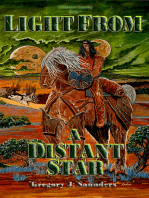 Light From A Distant Star (Unknown Country Vol 1)