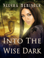 Into The Wise Dark