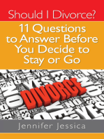 Should I Divorce? 11 Questions To Answer Before You Decide to Stay or Go