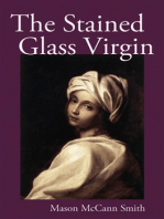 The Stained Glass Virgin