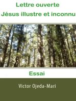Lettre ouverte à Jésus illustre et inconnu