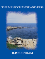 The Many Change and Pass