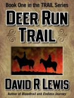 The Deer Run Trail