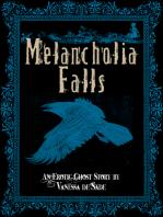 Melancholia Falls