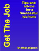 Get The Job-Tips and Advice for a successful job hunt.