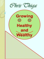Growing Healthy And Wealthy