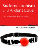 Sadomasochism and Ardent Love