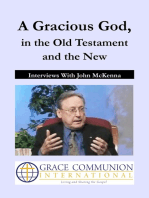A Gracious God, in the Old Testament and the New