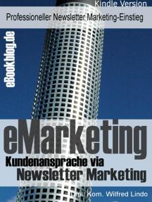 eMarketing: Kundenansprache via Newsletter - Einstieg ins Newsletter Marketing