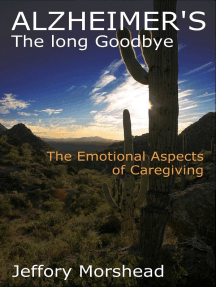 Alzheimer's: The Long Goodbye