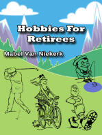 Hobbies For Retirees