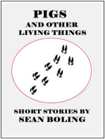 Pigs and Other Living Things
