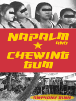 Napalm and Chewing Gum