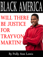 Black America Will There Be Justice For Trayvon Martin?