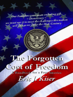The Forgotten Cost of Freedom