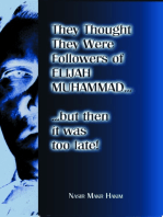 They Thought They Were Followers Of Elijah Muhammad But Then It Was Too Late