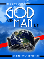 The Life System, God and Man 101