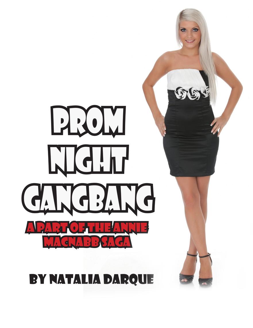 Read Prom Night Gangbang Online by Natalia Darque | Books