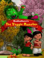 The Veggie Monster