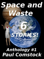 Space and Waste, Anthology #1