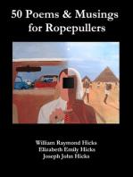 50 Poems & Musings for Ropepullers