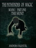 The Pathfinder Of Magic Part I