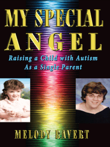 My Special Angel: Raising a Child With Autism as a Single Parent