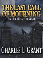 The Last Call of Mourning