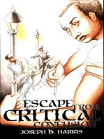 Escape From Critical Confusion