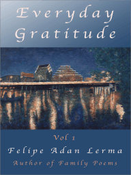 Everyday Gratitude Vol 1