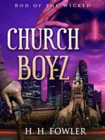 Church Boyz 1 (Rod of the Wicked)
