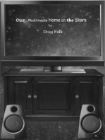 Our Multimedia Home in the Stars