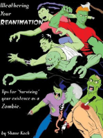 Weathering Your Reanimation-Tips for Surviving your Existence as a Zombie
