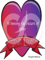 Winning the Heart of Your True Love